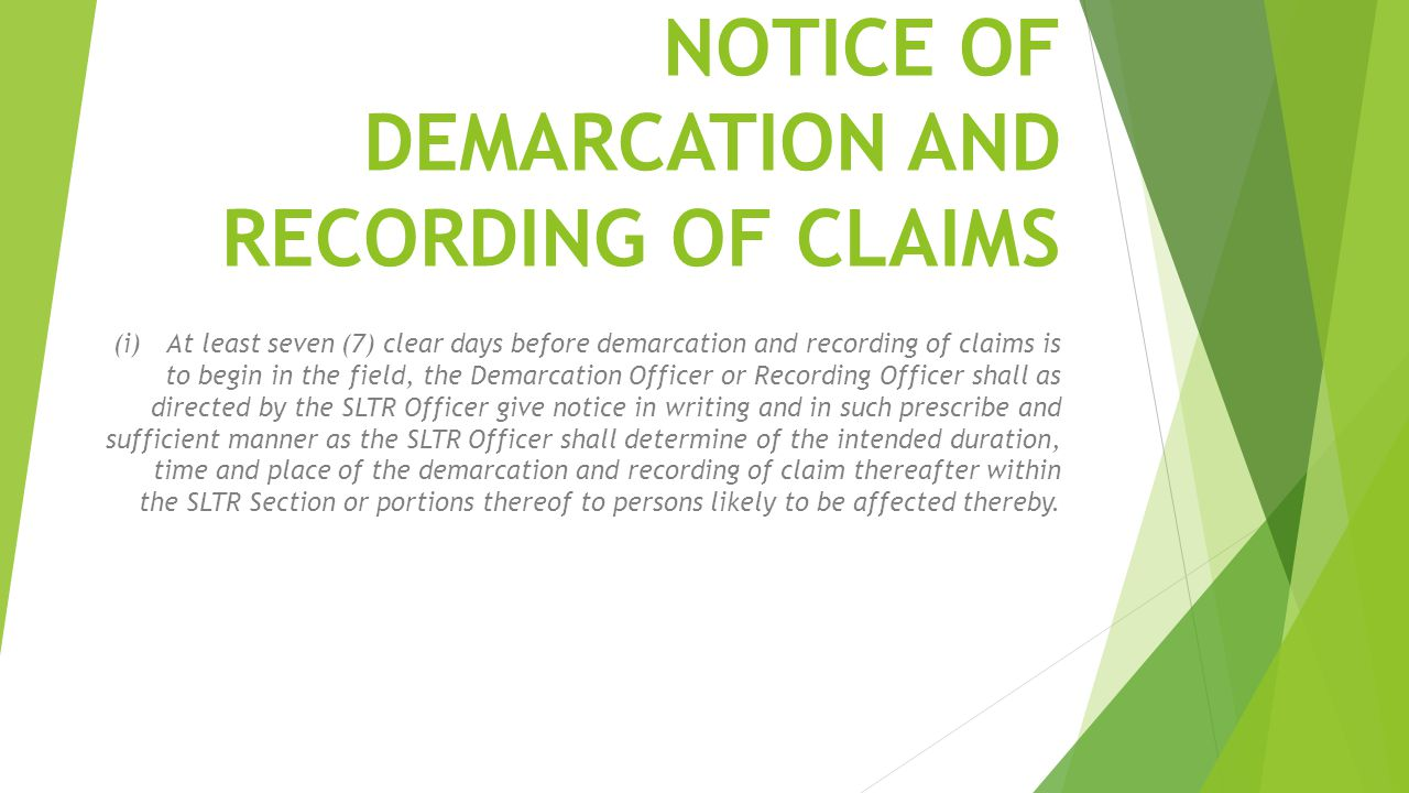 NOTICE OF DEMARCATION AND RECORDING OF CLAIMS