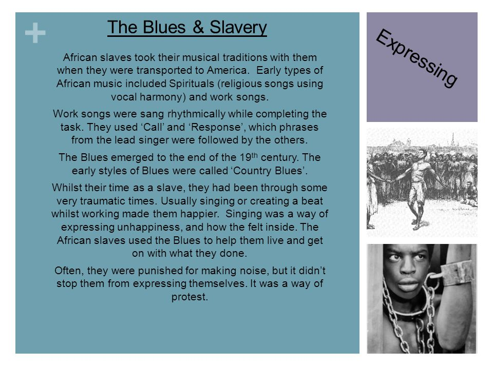 Expressing The Blues & Slavery