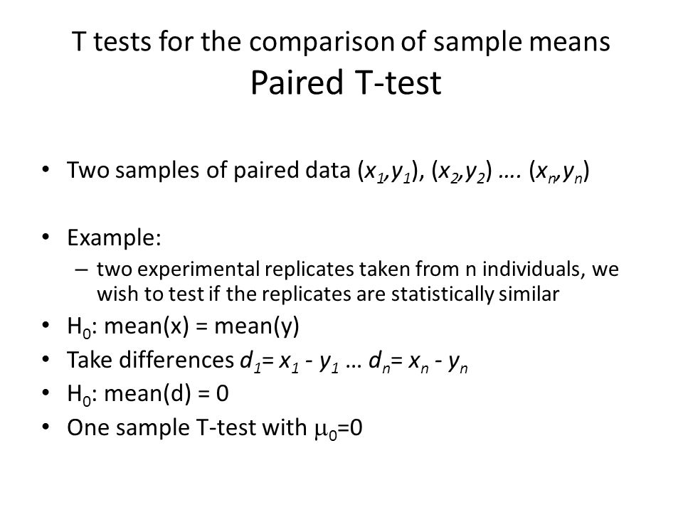 T tests for the comparison of sample means Paired T-test