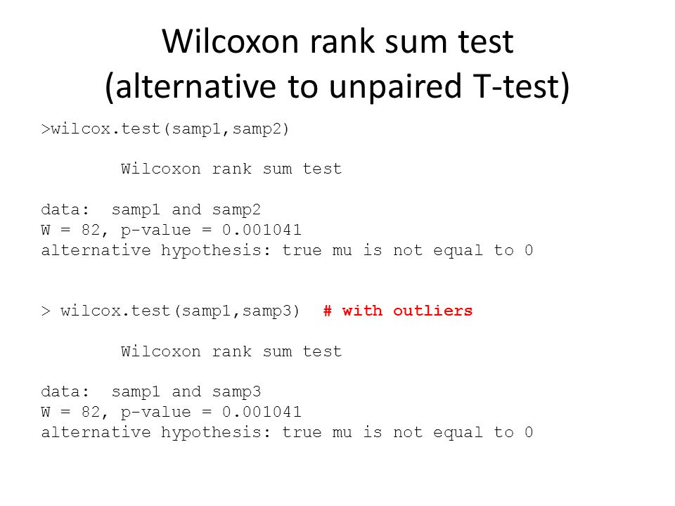 Wilcoxon rank sum test (alternative to unpaired T-test)