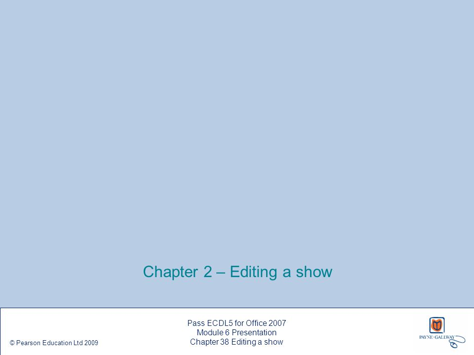 Chapter 2 – Editing a show