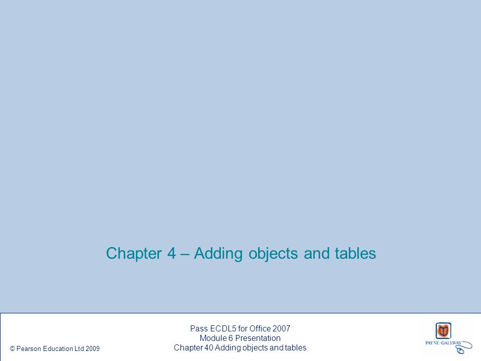 Chapter 4 – Adding objects and tables