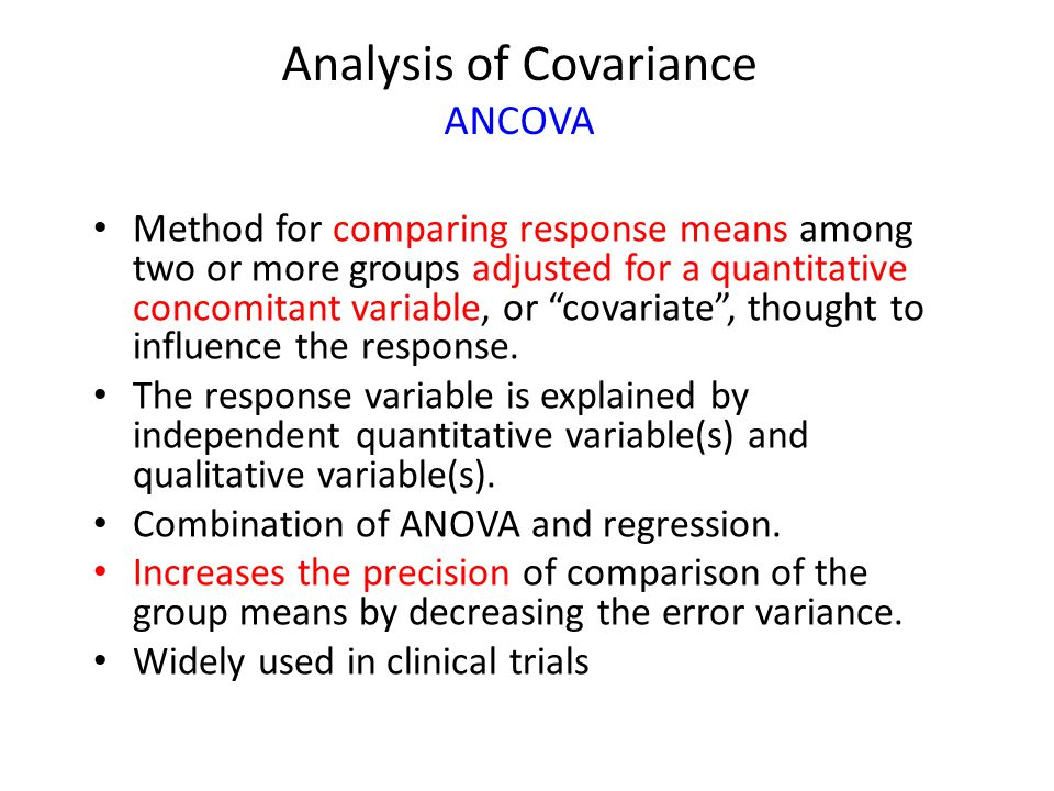 Analysis of Covariance ANCOVA