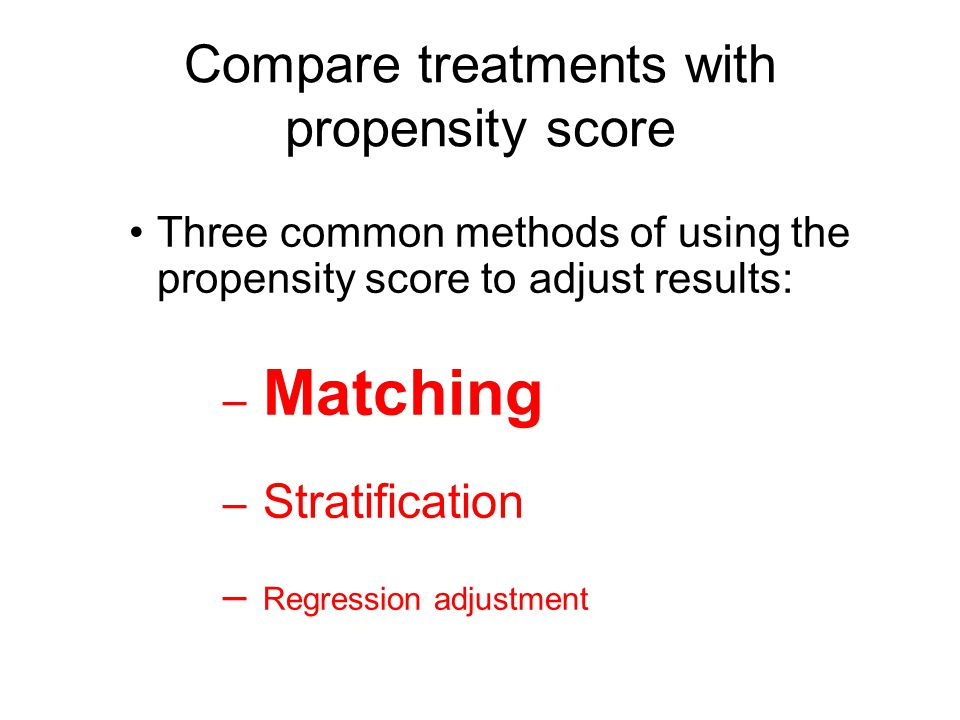 Compare treatments with propensity score
