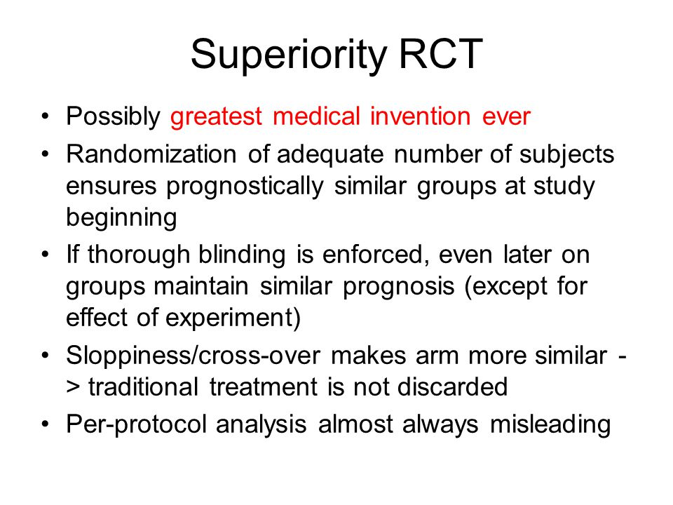Superiority RCT Possibly greatest medical invention ever
