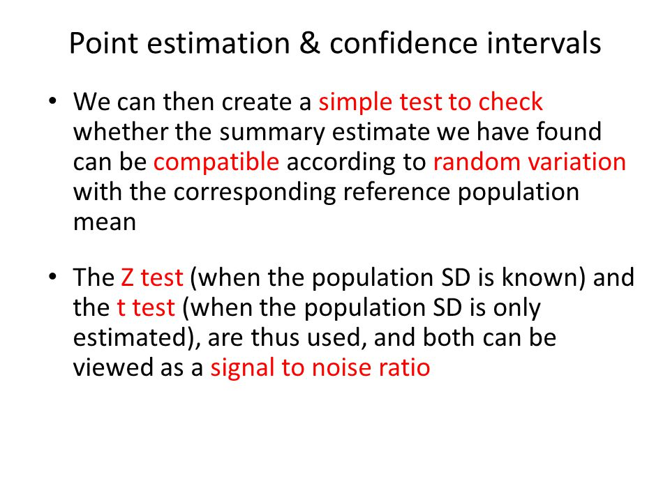 Point estimation & confidence intervals