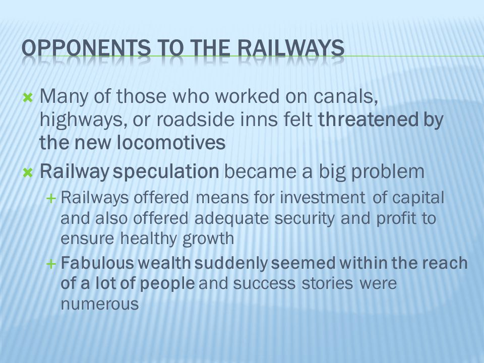Opponents to the railways