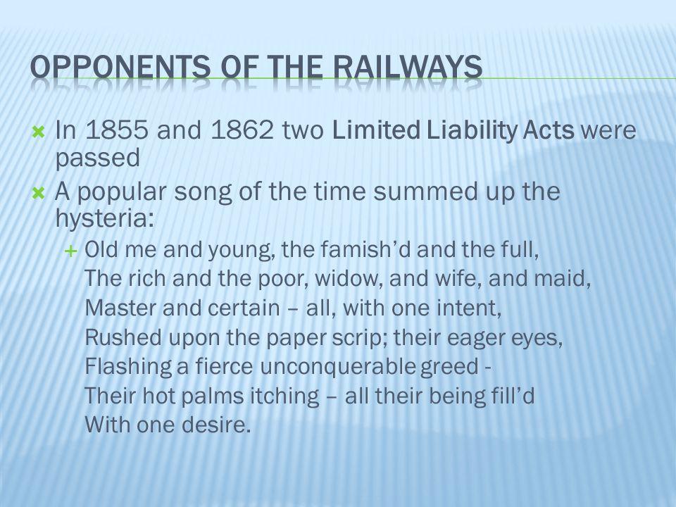 Opponents of the railways