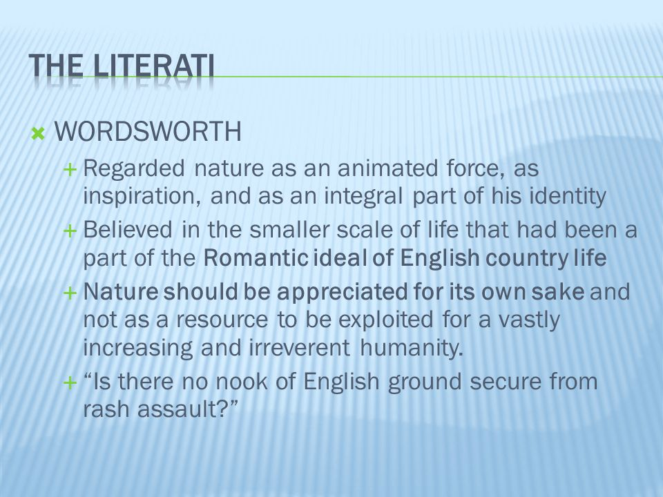 The literati WORDSWORTH