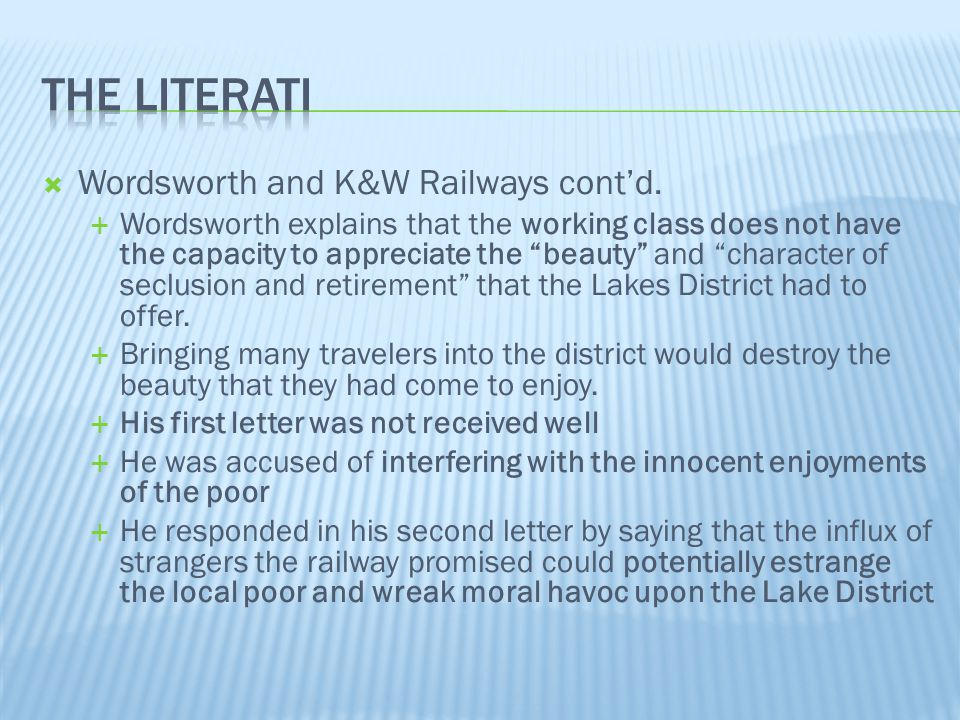 The literati Wordsworth and K&W Railways cont'd.