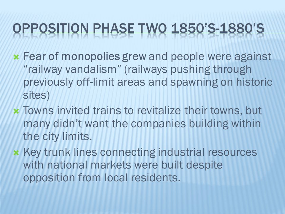 Opposition phase two 1850's-1880's