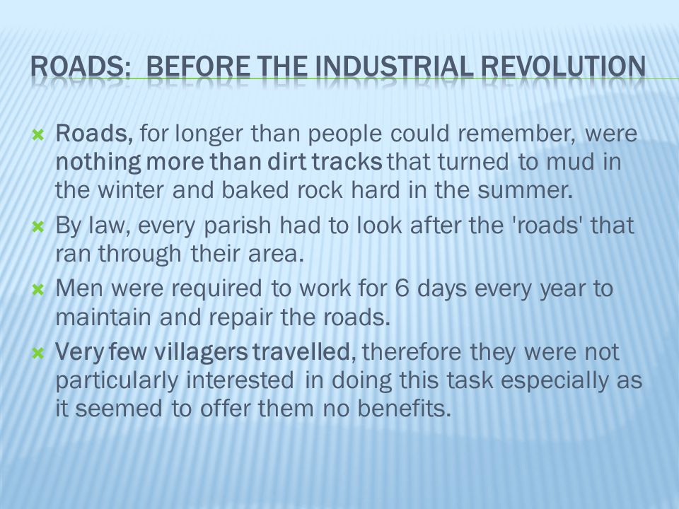 Roads: Before the Industrial Revolution