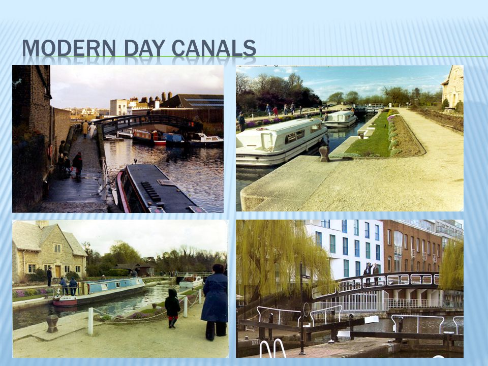Modern day canals