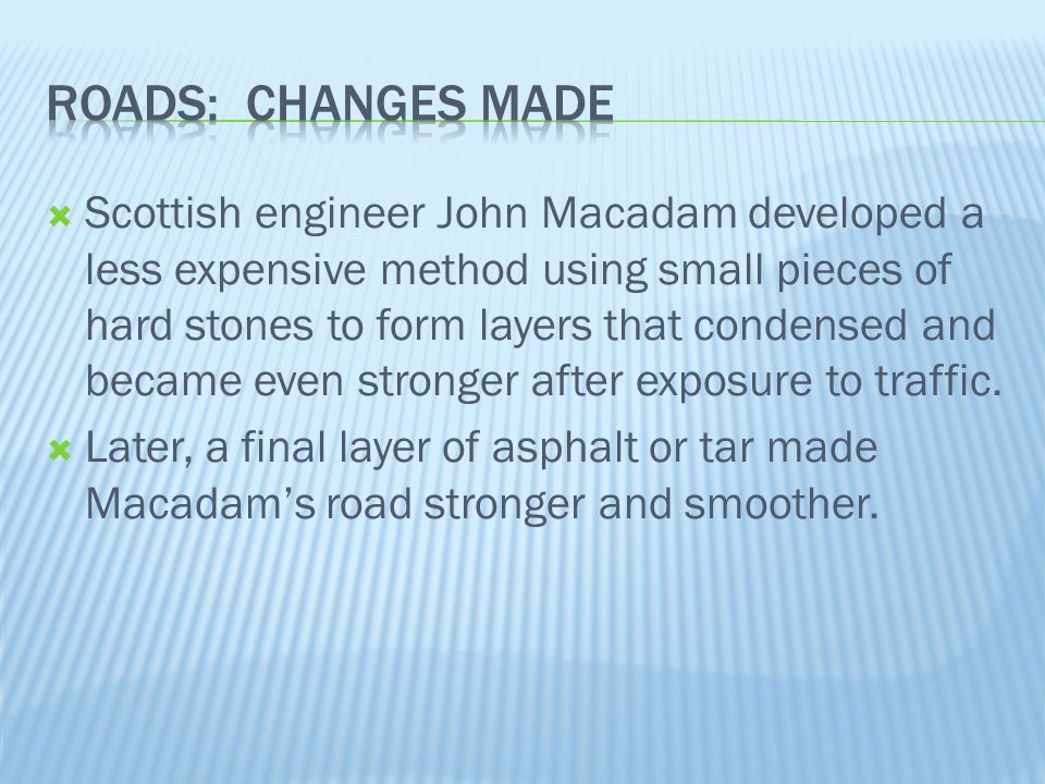 Roads: Changes Made