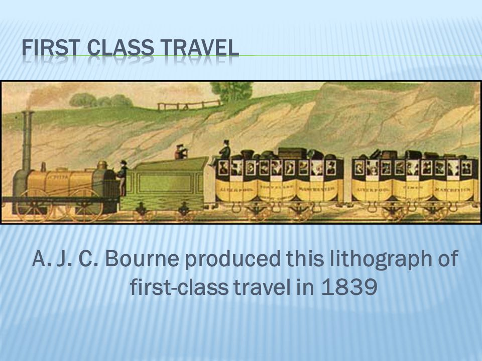 A. J. C. Bourne produced this lithograph of first-class travel in 1839