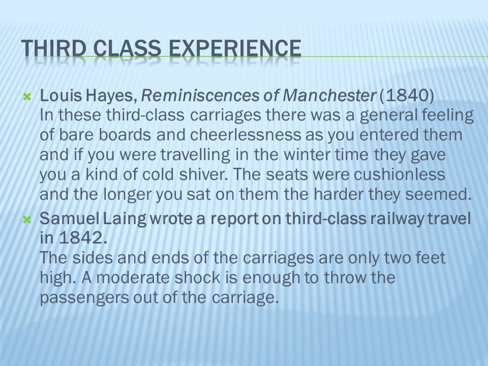 Third class experience