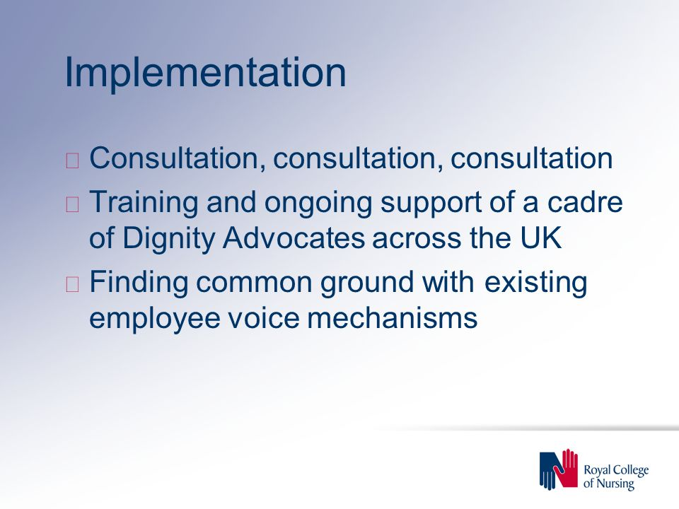Implementation Consultation, consultation, consultation