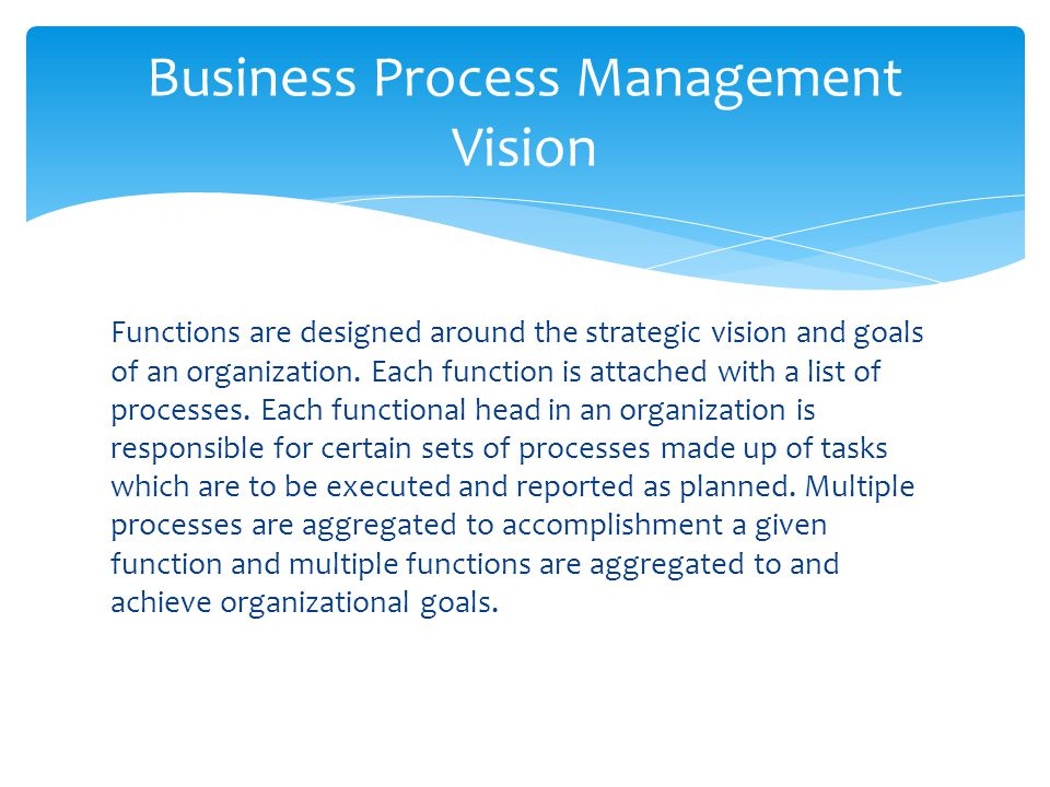 Business Process Management Vision