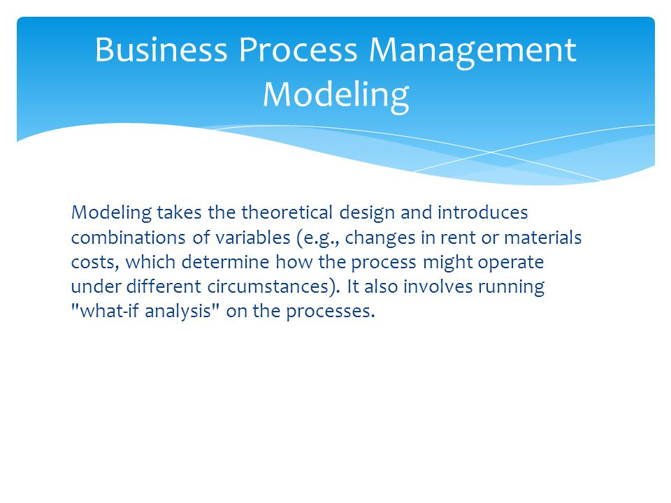 Business Process Management Modeling