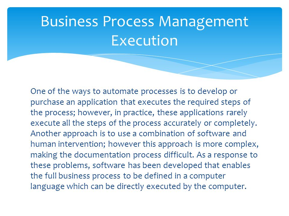 Business Process Management Execution