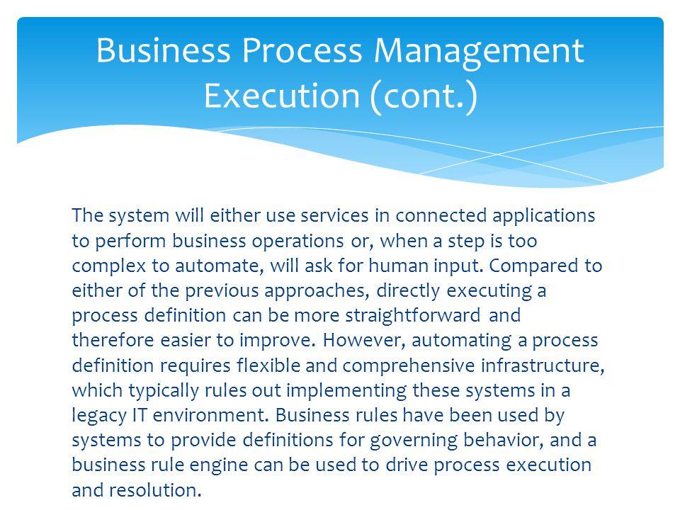 Business Process Management Execution (cont.)