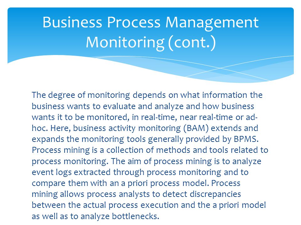 Business Process Management Monitoring (cont.)