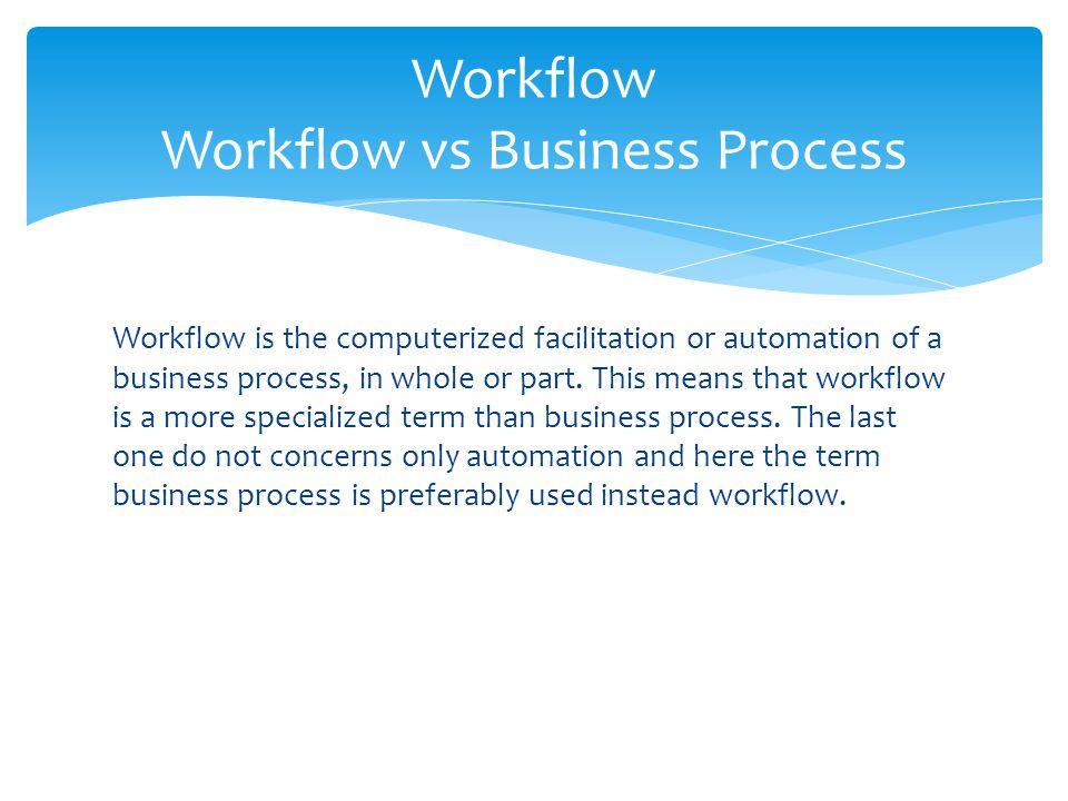 Workflow Workflow vs Business Process
