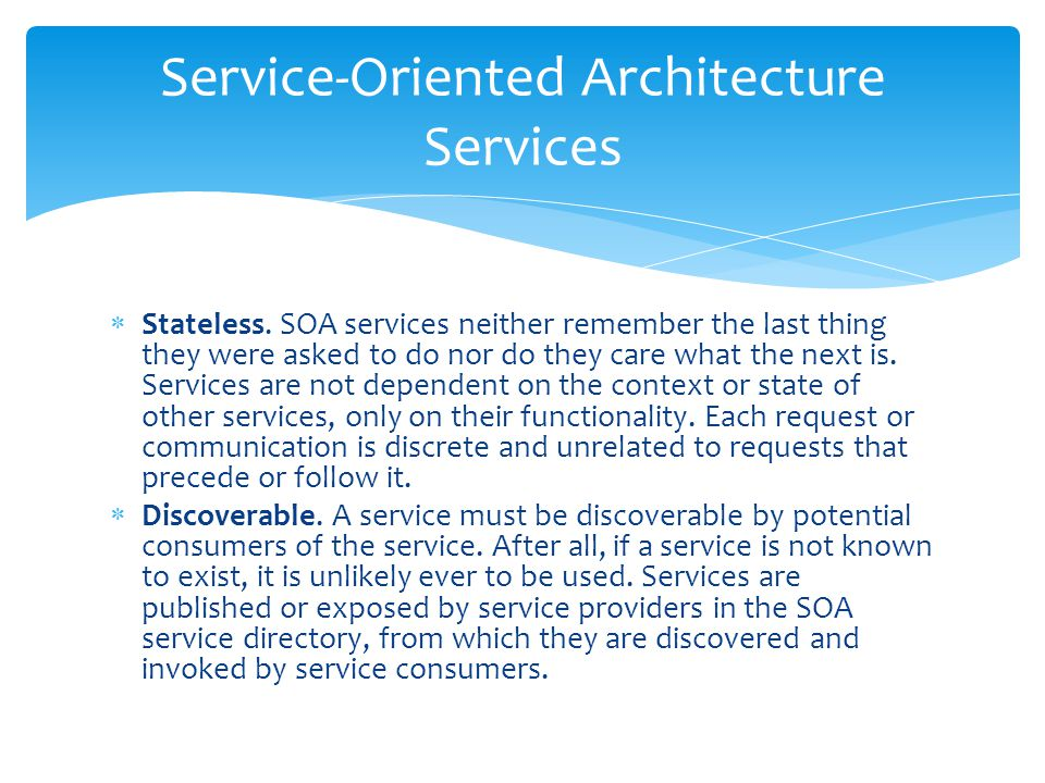 Service-Oriented Architecture Services