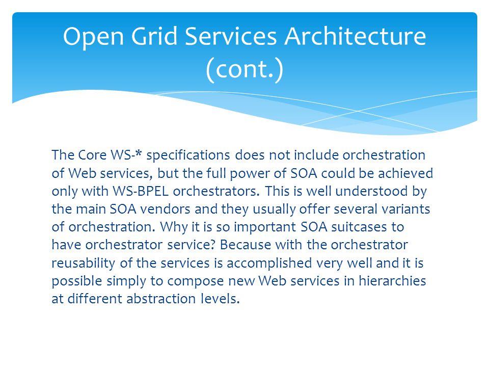 Open Grid Services Architecture (cont.)