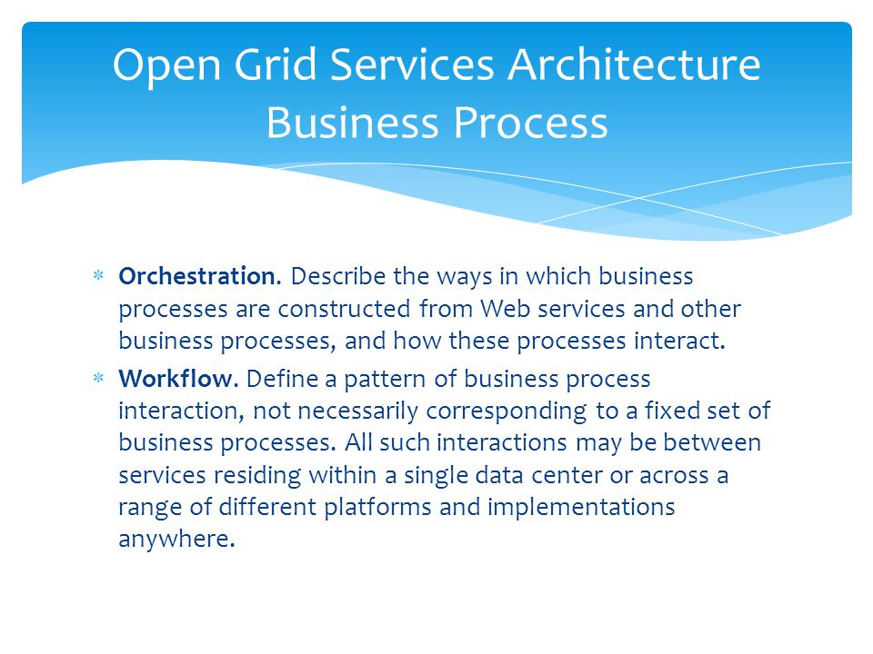 Open Grid Services Architecture Business Process