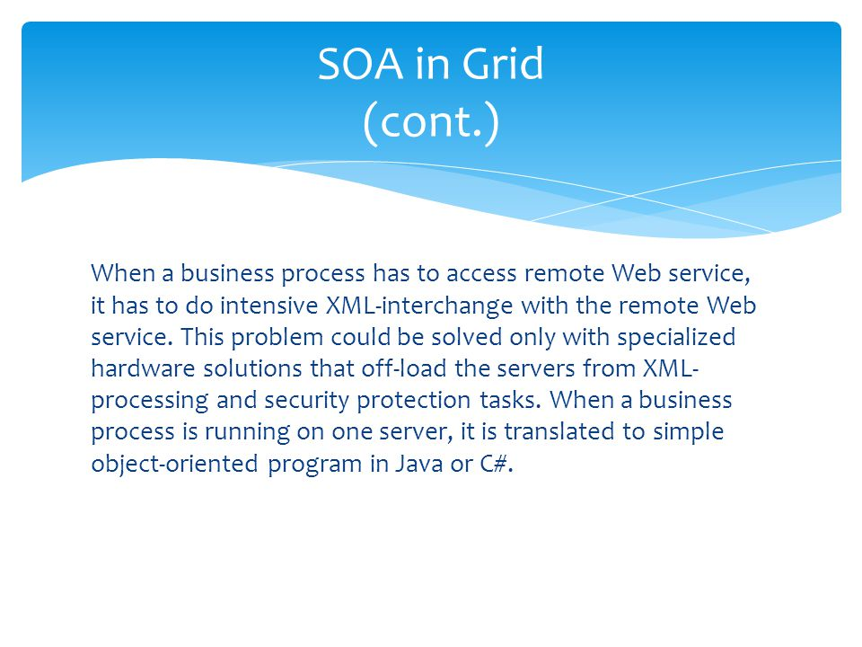 SOA in Grid (cont.)