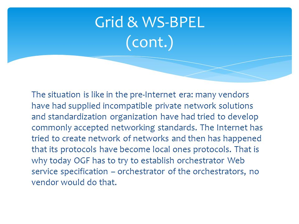 Grid & WS-BPEL (cont.)