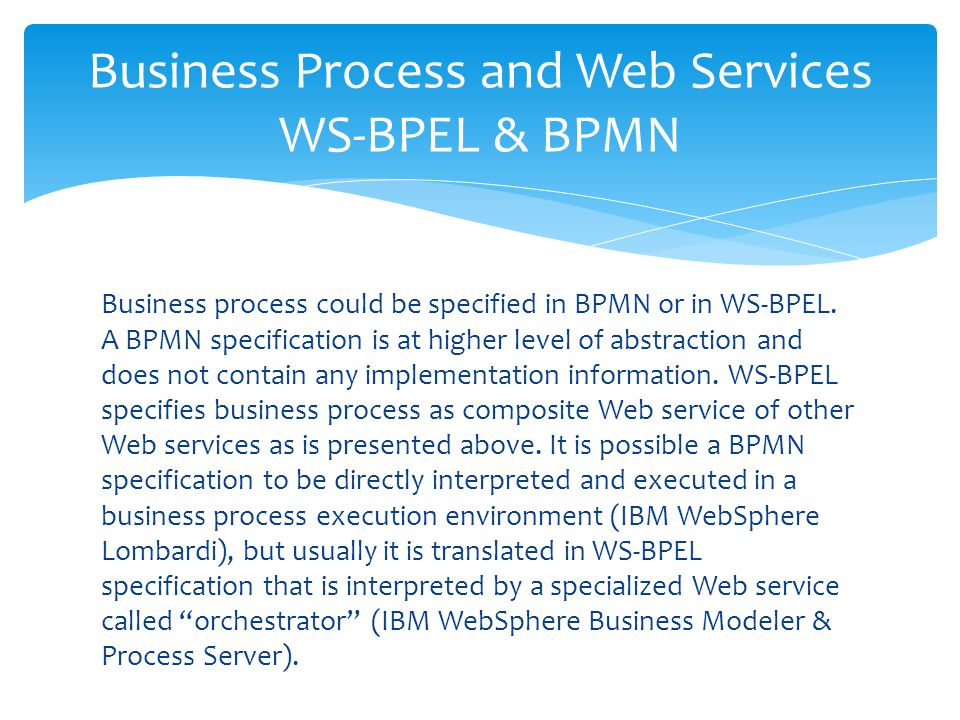 Business Process and Web Services WS-BPEL & BPMN