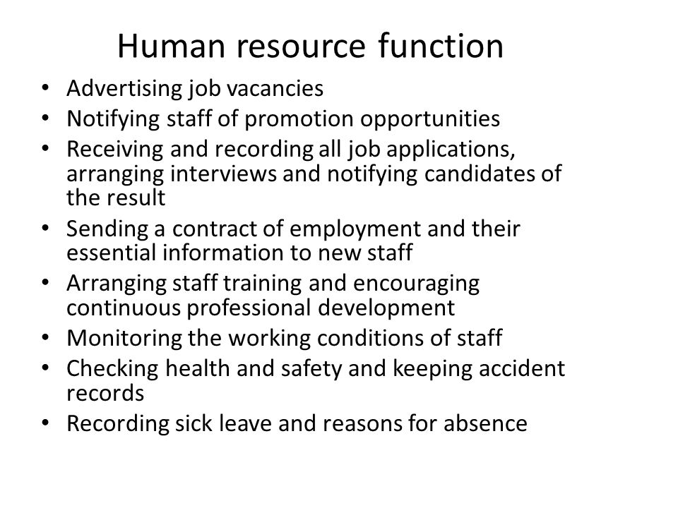 the human resource function of harrison Human resources managers plan, direct, and coordinate the administrative functions of an organization they oversee the recruiting, interviewing, and hiring of new staff consult with top executives on strategic planning and serve as a link between an organization's management and its employees.