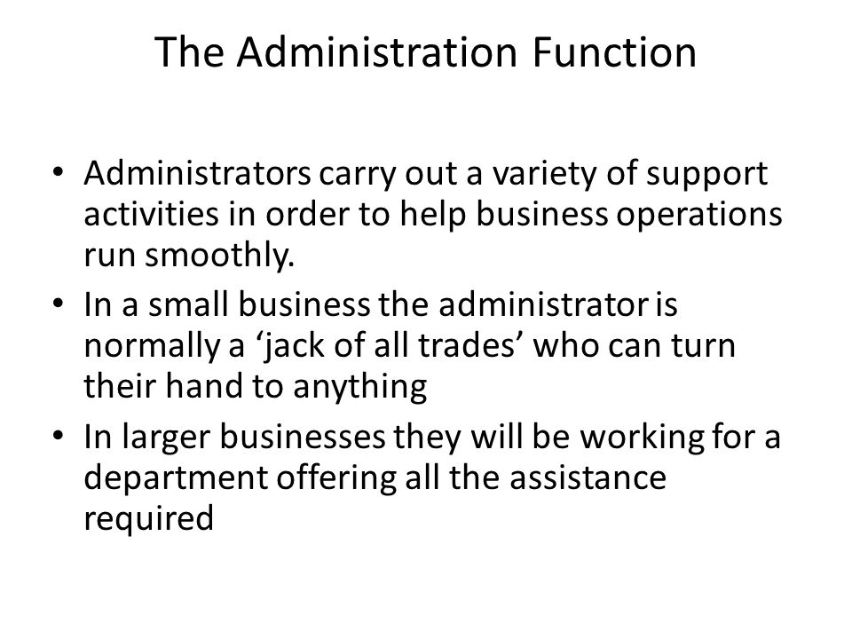 The Administration Function
