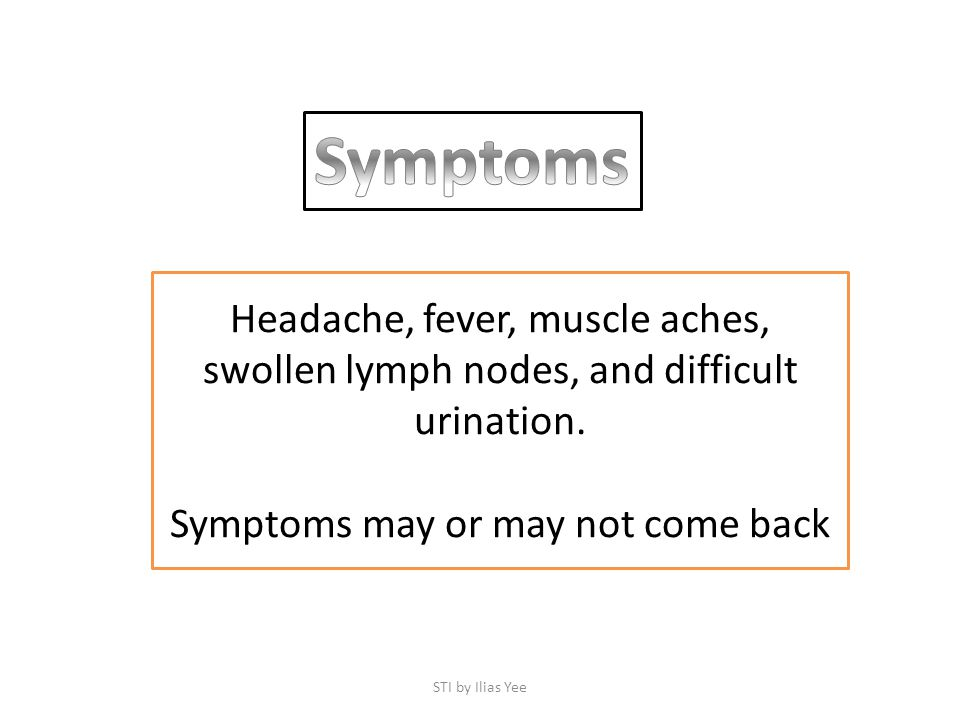 Symptoms may or may not come back