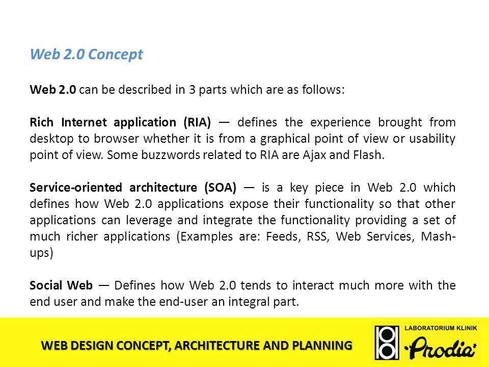 Web 2.0 Concept Web 2.0 can be described in 3 parts which are as follows: