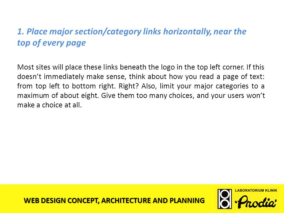 1. Place major section/category links horizontally, near the top of every page