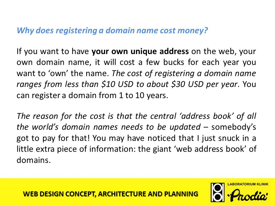 Why does registering a domain name cost money