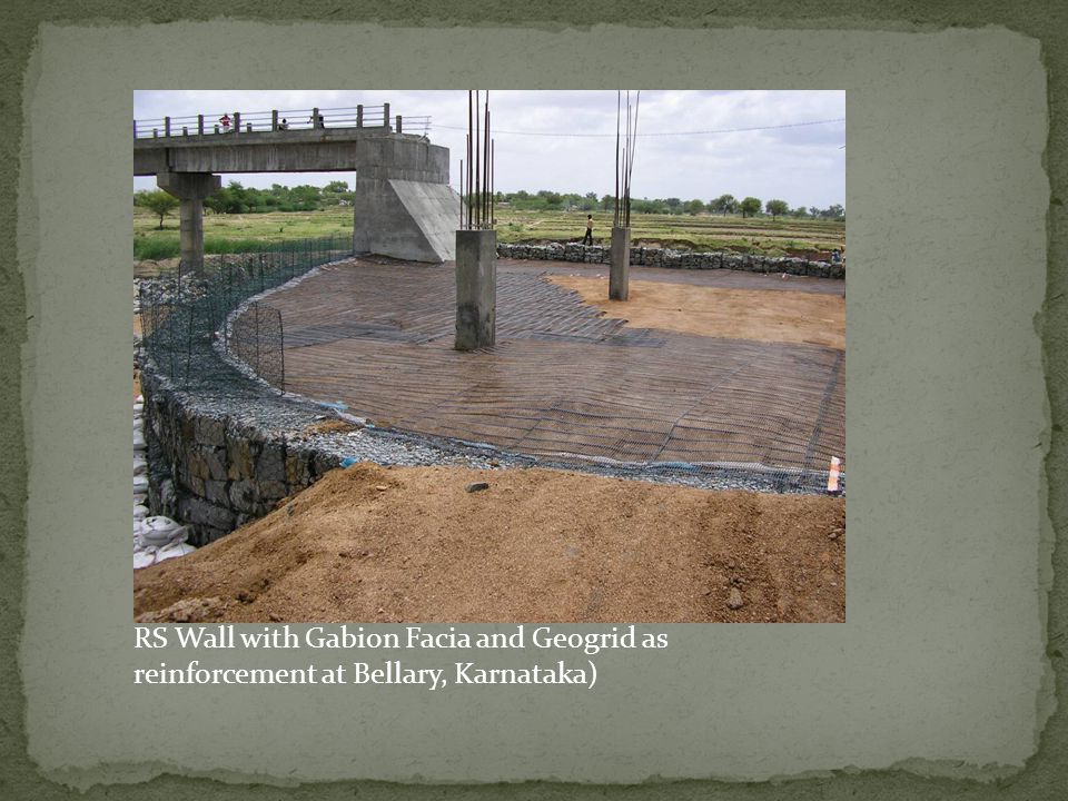 RS Wall with Gabion Facia and Geogrid as reinforcement at Bellary, Karnataka)