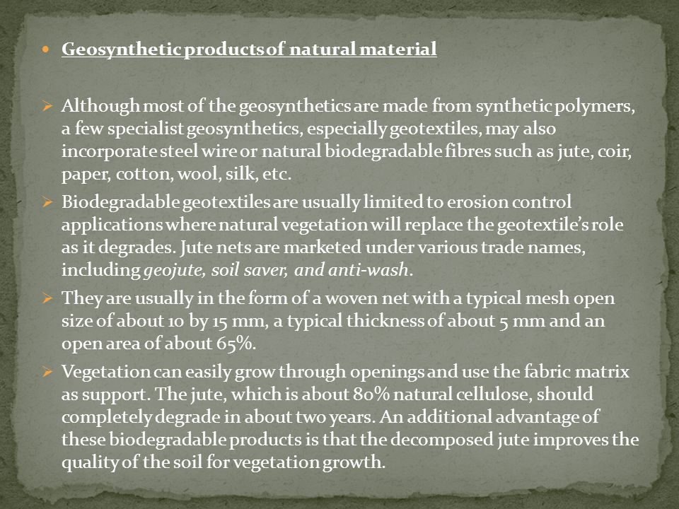 Geosynthetic products of natural material