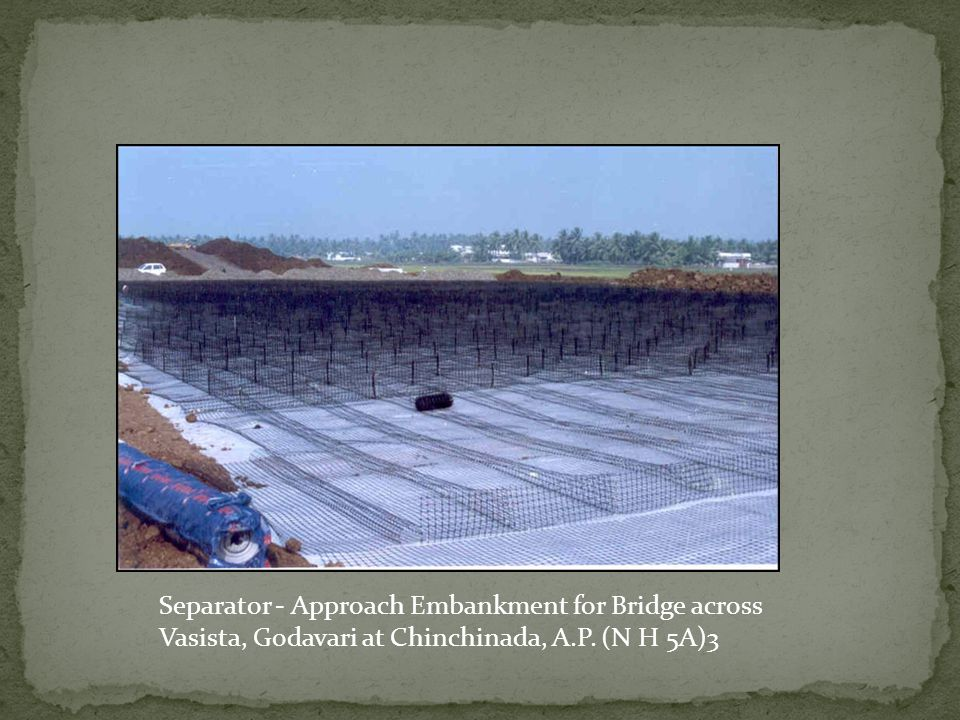 Separator - Approach Embankment for Bridge across Vasista, Godavari at Chinchinada, A.P. (N H 5A)3