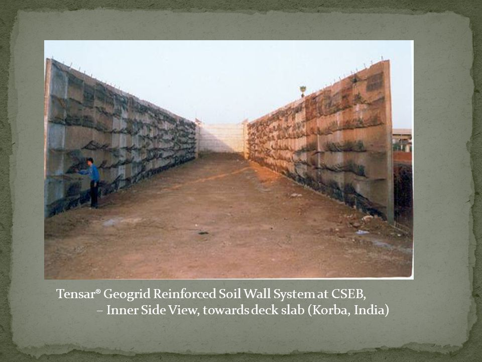 Tensar® Geogrid Reinforced Soil Wall System at CSEB,