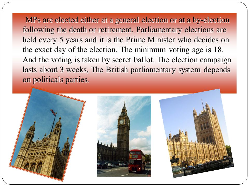 MPs are elected either at a general election or at a by-election following the death or retirement.