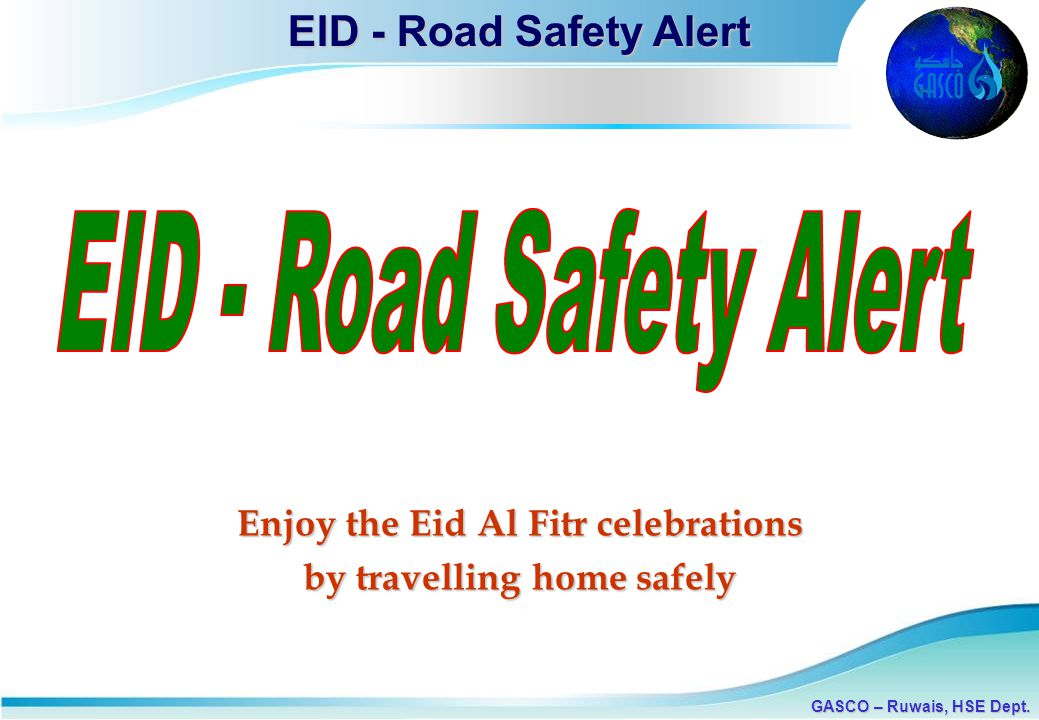 Enjoy the Eid Al Fitr celebrations by travelling home safely