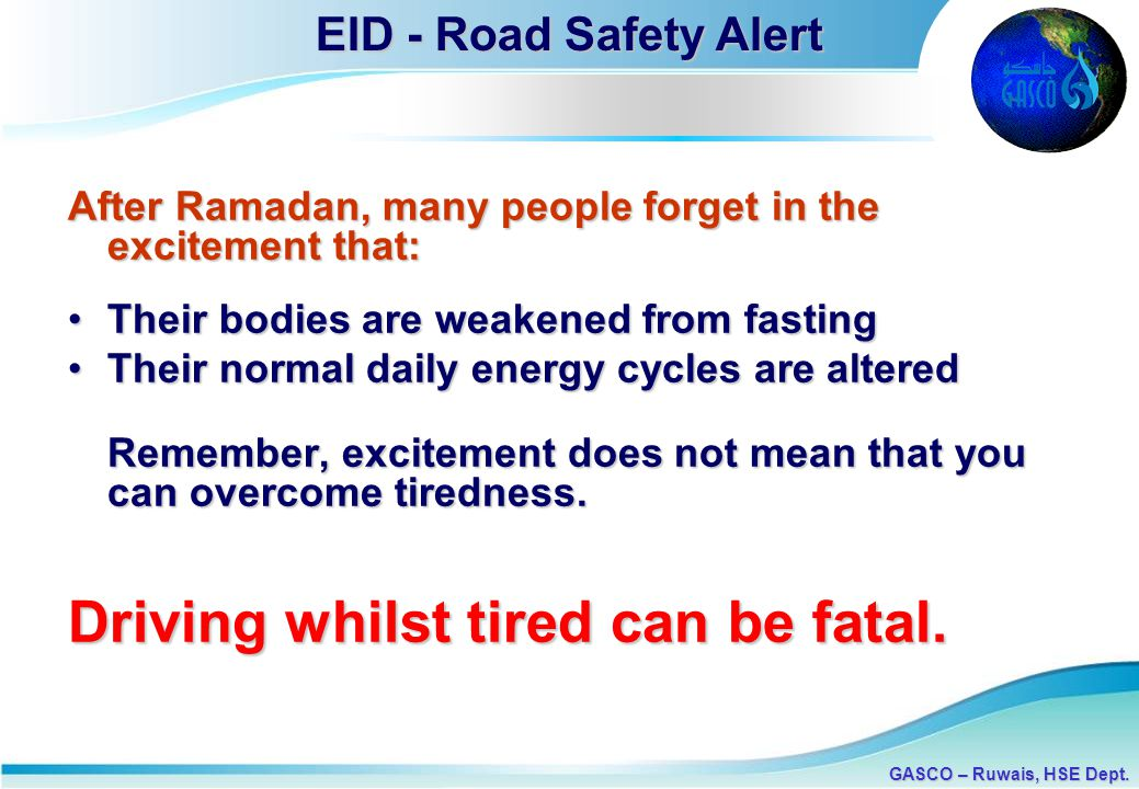 Driving whilst tired can be fatal.