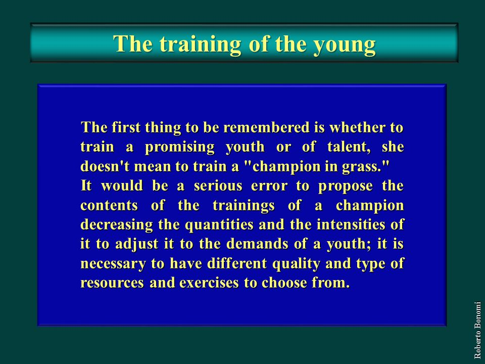 The training of the young