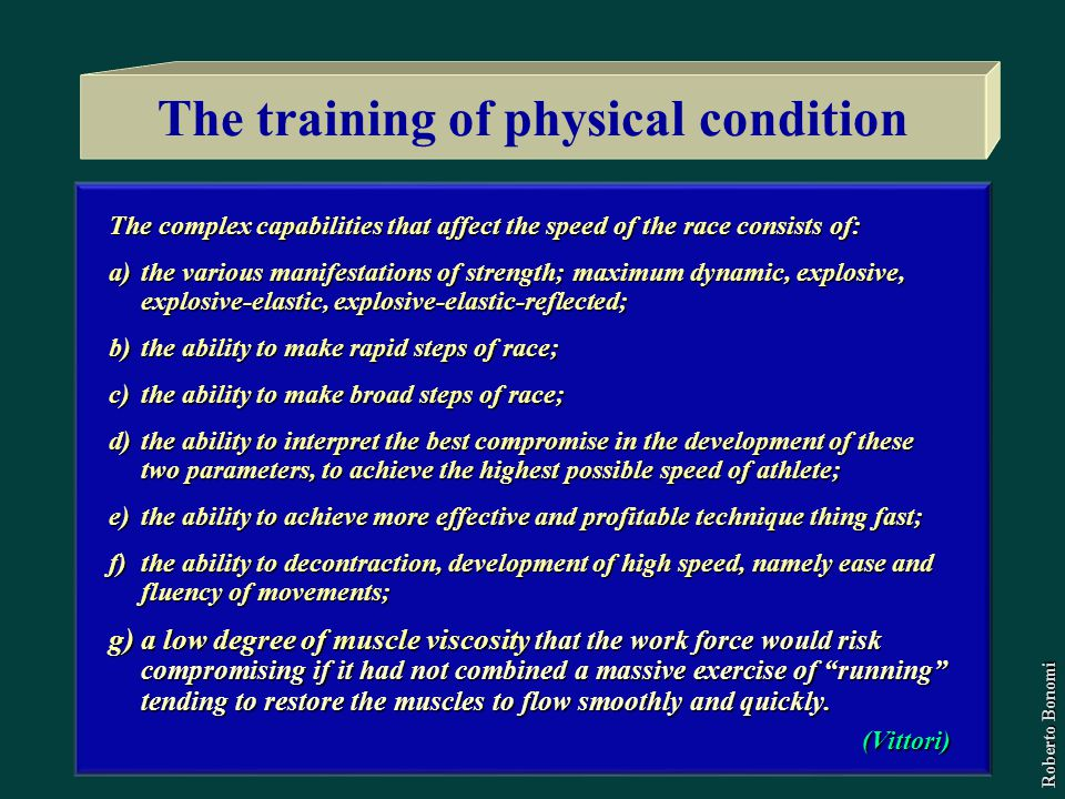 The training of physical condition