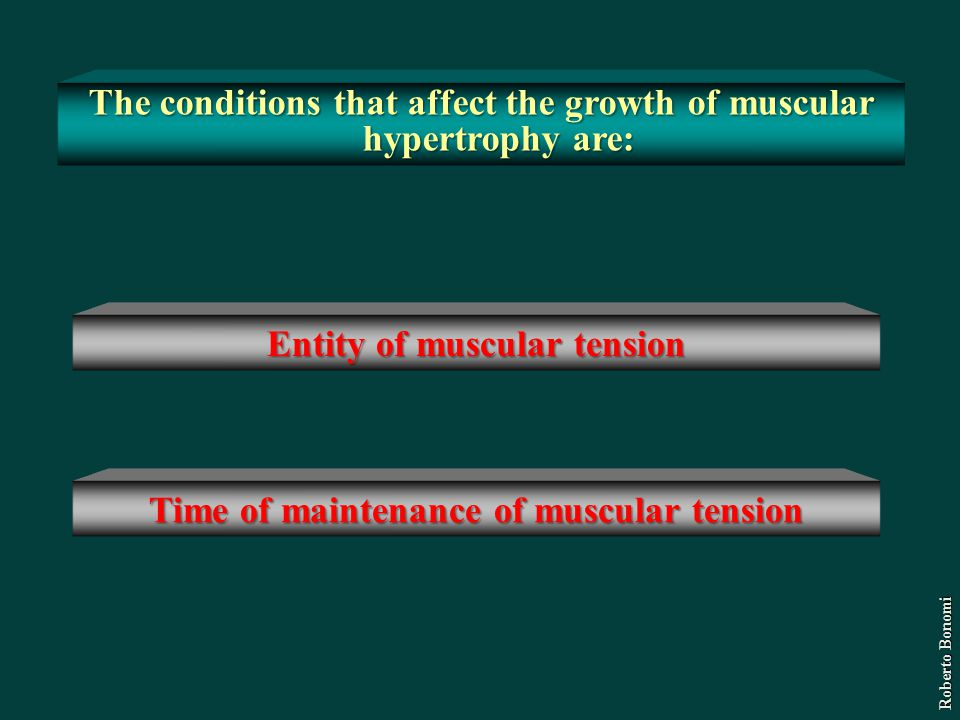 The conditions that affect the growth of muscular hypertrophy are: