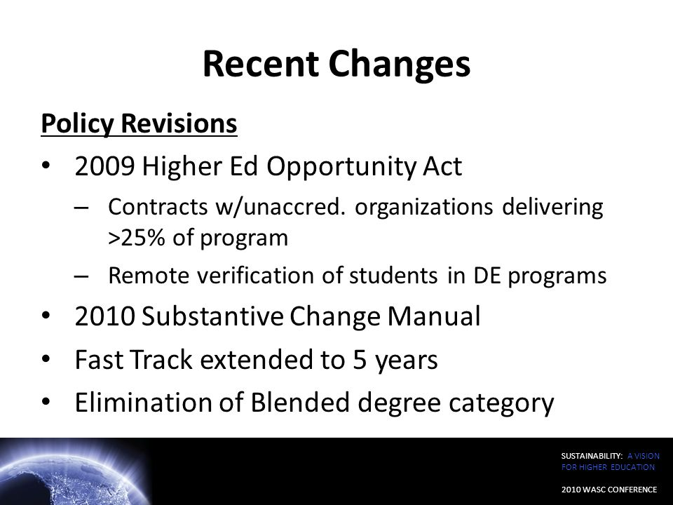 Recent Changes Policy Revisions 2009 Higher Ed Opportunity Act